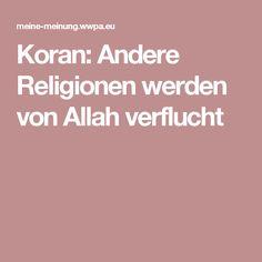 Koran:  Andere Religionen werden von Allah verflucht