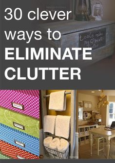Eliminate clutter with these clever tips and ideas