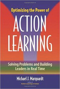 Optimizing the Power of Action Learning: Solving Problems and Building Leaders in Real Time (eBook)