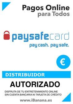 Producto: Con Paysafecard puedes pagar en internet de forma fácil y rápida. Distribuidor Autorizado  www.iBanana.es