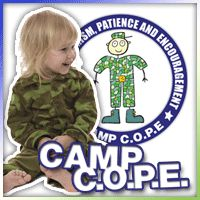 CAMP C.O.P.E. - Camp C.O.P.E. strives to help the children of service members cope with the transitions and/or trauma they are facing in response to the deployment or injuries sustained by their soldiers.    For families of Deployed Service Members,  Families of Wounded Service Members, Families of Fallen Service Members.