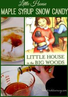 Maple Sugar Snow Candy How to make Maple Syrup Snow Candy, to go along with Laura Ingalls Wilder's book, Little House in the Big Woods.How to make Maple Syrup Snow Candy, to go along with Laura Ingalls Wilder's book, Little House in the Big Woods. Laura Ingalls Wilder, Winter Activities, Activities For Kids, Preschool Ideas, Wilder Book, Snow Today, Sugar Candy, Winter Fun, Winter Ideas