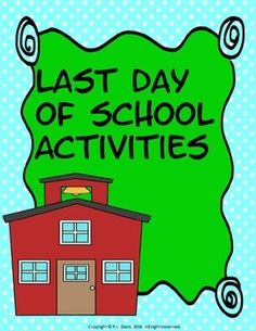 Grades 2-5  $5  This 33-page package contains many activities for the hectic last day(s) of school. From writing activities to clean-up chores to colouring activities, your students will have fun as you wrap up another successful school year! Activities are given with both the American and Canadian spellings.