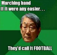 Football vs. Marching band.  Marching band would win waters breaks down.