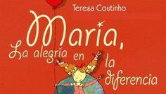 «María, la alegría en la diferencia», la discapacidad contada como un cuento