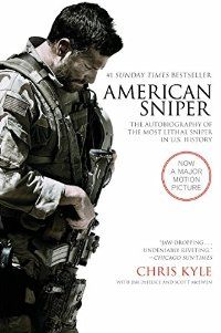 American Sniper: The Autobiography of the Most Lethal .