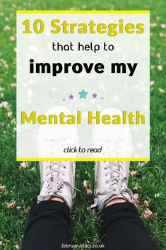 10 strategies that help to improve my mental health. Living with chronic illnesses, such as Fibromyalgia, Lyme Disease and CFS is challenging mentally. Here are simple strategies that help me.