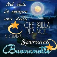 Una stella x tutti Reflection Quotes, Italian Life, Italian Quotes, Good Morning Good Night, Encouragement, Life Quotes, Thoughts, Instagram Posts, Dolce
