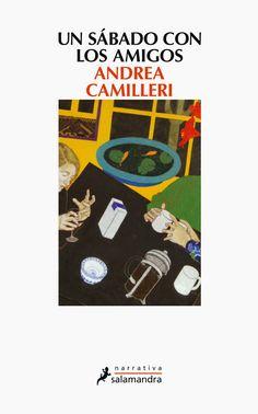 Un sábado con los amigos (Andrea Camilleri)