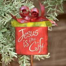 Image from http://new.dayspring.com/wp-content/uploads/2010/10/Jesus-is-the-Gift-Plant-Pick.gif.