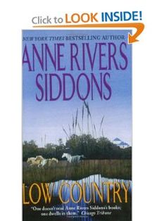 Low Country: Anne Rivers Siddons: 9780061093326: Amazon.com: Books