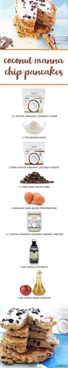 Coconut Manna Chip Pancakes kitchen.nutiva.com Organic Ingredients