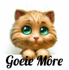 Goeie Môre Puppies And Kitties, Cats And Kittens, Kitty Cats, Cute Cats, Funny Cats, Goeie More, Afrikaans, Cat Design, Applique Quilts