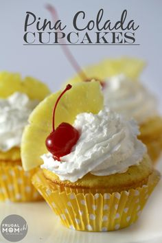 Pina Colada Cupcakes made easy and delicious with a pineapple cake and coconut whipped cream topped with fresh pineapple and a Maraschino Cherry