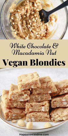 Vegan White Chocolate, White Chocolate Macadamia, Vegan Baking Recipes, Vegan Dessert Recipes, Bar Recipes, Dessert Party, Vegan Treats, Vegan Snacks, Vegan Lunches