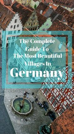 The complete guide to the most beautiful villages in Germany. Discover which historic villages are worth visiting and what most tourist just see from a window of their tour bus. Click to read more at http://www.divergenttravelers.com/ultimate-germany-road-trip-guide/