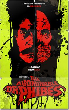 """This is a poster based on the film """"The Abominable Dr. Phibes"""" starring Vincent Price (for whom they just celebrated his centennial birthday, or . The Abominable Dr. Horror Posters, Horror Films, Horror Art, Fantasy Movies, Sci Fi Movies, Scary Movies, Best Movie Posters, Movie Poster Art, Dr Phibes"""