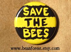save the bees  pinback button badge by beanforest on Etsy, $1.50
