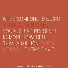 Thema Davis   Just sticking around can help more than all the words in the world.
