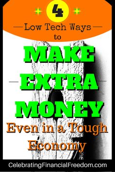 Need to make extra money to pay bills, get out of debt, or put into savings?  Here are 4 low tech ways to make extra money with little to no startup costs, even in a tough economy  #makemoney #economy #money  Photo Credit:mikeyp2000viaCompfightcc  http://www.cfinancialfreedom.com/ways-make-extra-money-tough-economy