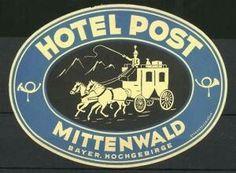 Mittenwald, Hotel Post, Postkutsche Luggage Stickers, Decorative Plates
