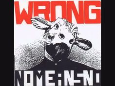 BEST. And put on such good shows. /// NoMeansNo - Wrong (Full Album Remastered + 2 Bonus Tracks) HQ