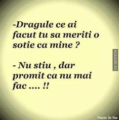 Ce ai făcut să meriți o soție ca mine? Funny Quotes, Funny Memes, Jokes, Let Me Down, Let It Be, Funny Pictures, Funny Pics, Sarcasm, Tattoo Quotes
