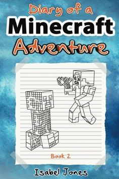 Buy Diary of a Minecraft Adventure: Book 2 by Isabel Jones and Read this Book on Kobo's Free Apps. Discover Kobo's Vast Collection of Ebooks and Audiobooks Today - Over 4 Million Titles! Dog Man Unleashed, Dog Man 3, Computer Programming Books, Zombie Kid, Secret Keeper, Cat Activity, Diary Book, Book Activities, Book 1