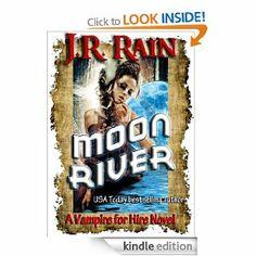 Moon River (Vampire for Hire #8) J.R. Rain