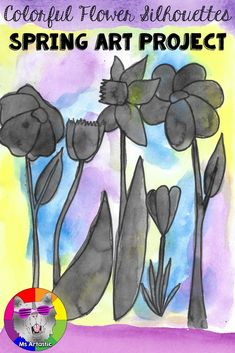 Art inspired by colorful spring flowers. This art project is a great way to bring spring into your classroom. Create a colorful, spring flower silhouette art project with your students. This is a great way to allow them to reflect on the changes that occu