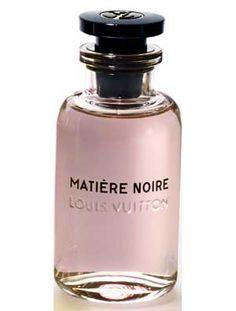 Matière Noire Louis Vuitton parfem - novi parfem za žene 2016
