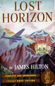 Pocket Books - Lost Horizon - James Hilton. Read this last night in one sitting. A wonderful book.