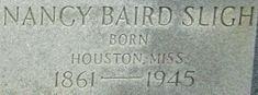 Nancy Agnes Baird Sligh (1861-1945) - Find A Grave Memorial