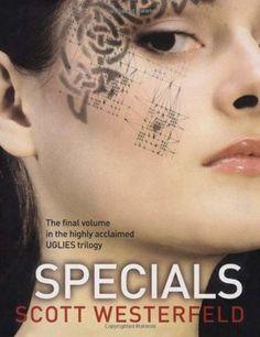 Scott Westerfeld - Uglies, tome 3 : Specials