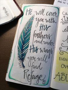 "Ps 91:4 ""Under His wing"" - Bible Journaling by Nola Pierce Pierce Chandler"