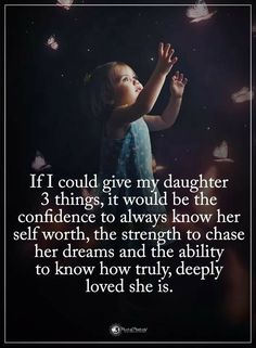 And i will give her it. Teaching her to develope herself as she feels is her but in a wise way Family Goals, Life S, Love You, Kids And Parenting, Mom, Life Quotes, Three Daughters, Sayings, Movie Posters