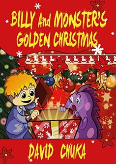 "Books Direct: ""Billy and Monster's Golden Christmas"" by David Chuka - REVIEW and GIVEAWAY"
