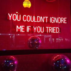 Ignore Me, Pretty Lights, What I Want, You Tried, Neon Lighting, True Words, Neon Signs, Let It Be, Instagram