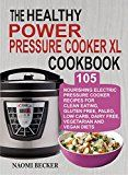 Free Kindle Book -   The Healthy  Power Pressure Cooker XL Cookbook: 105 Nourishing Electric Pressure Cooker Recipes For Clean eating, Gluten free, Paleo, Low carb, Dairy free, Vegetarian And Vegan Diets Check more at http://www.free-kindle-books-4u.com/cookbooks-food-winefree-the-healthy-power-pressure-cooker-xl-cookbook-105-nourishing-electric-pressure-cooker-recipes-for-clean-eating-gluten-free-paleo-low-carb-dairy-free-vege/