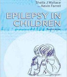 Epilepsy In Children 2e By Sheila J Wallace PDF