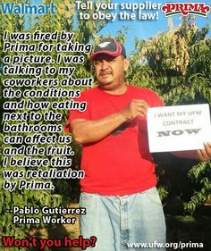 send a letter; Ask Walmart to hold Prima Foods accountable as promised.