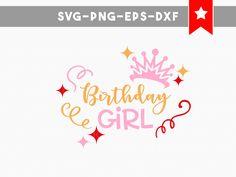 Birthday Girl Svg File Ideas Shirt Cut Files Baby Quote Crown Tiara Clipart Cricut Tshirt Designs