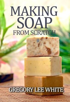$4 Making Soap From Scratch: How to Make Handmade Soap - A Beginners Guide and Beyond by Gregory Lee White, http://www.amazon.com/dp/B00614FF90/ref=cm_sw_r_pi_dp_uh6Xqb0QJT5SS