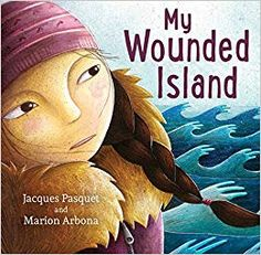 """My Wounded Island by Jacques Pasquet: """"In this heartbreakingly tender picture book, a young girl and her family become climate refugees as the small island they call home is slowly engulfed by rising sea levels. Invisible Creature, Wordless Picture Books, Retirement Invitation Template, Global Citizen, Arctic Circle, Happy Reading, Small Island, First Nations, Book Publishing"""