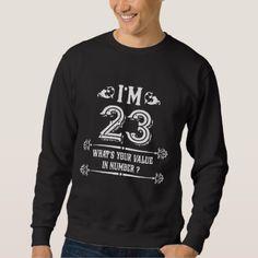 #Funny 23rd Birthday Costume. Gift Ideas. Sweatshirt - #birthday #gifts #giftideas #present #party