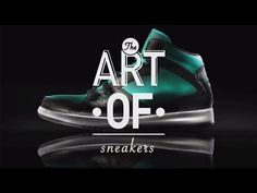 703c49e4941d81 The Art of Sneakers  HD  - YouTube