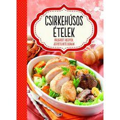 A csirkehús a világ egyik legnépszerűbb húsfajtája, hiszen könnyen, gyorsan és változatosan elkészíthető . Beef, Food, Meat, Essen, Meals, Yemek, Eten, Steak