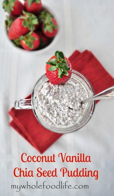 Coconut Vanilla Chia Seed Pudding.  For coconut lovers.  A great way to get chia seeds into your diet.  A make ahead healthy breakfast.will sub sweetener