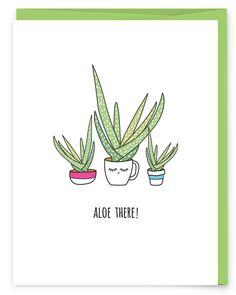 Aloe There Greeting Card - part of a succulent pun collection from Humdrum Paper