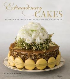 Extraordinary Cakes: Recipes for Bold and Sophisticated Desserts by Karen Krasne, http://www.amazon.com/dp/0847858081/ref=cm_sw_r_pi_dp_KY3Dqb1AFCXKM